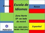 Aula Particular e Curso de Ingles Frances Espanhol Hebraico e Russo Zona Norte Metro Santana