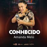 Conhecido por Amanda Melo