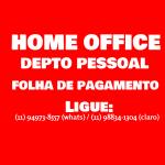 Home Office em Depto Pessoal para Contadores Empresas e Escritórios em Geral