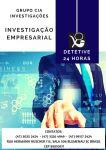 Investigação Empresarial: Detetive Particular 24 horas.