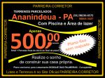 Lotes e Terrenos Ananindeua lotes é no Site Oficial Parreira Corretor.