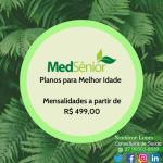 Medsenior  Planos a partir de R$499 faça o seu aqui 27 99505-6839