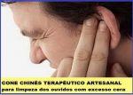 Limpeza Dos Ouvidos entupidos zumbidos surdez coceira conheça o Cone Chines Terapeutico - Clínica em São José Sc - de segunda a sábado