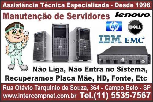 Assistência Técnica Manutenção Servidor HP Dell IBM Lenovo EMC2 SP São Paulo Campo Belo Moema Brooklin Itaim 147157