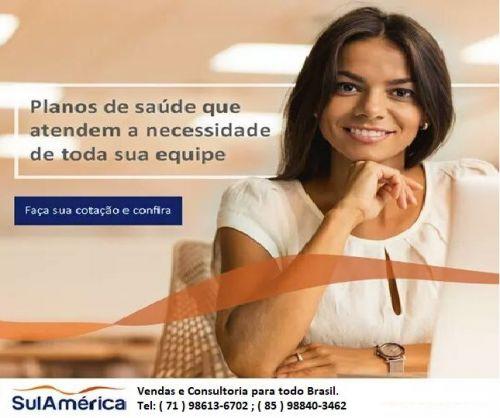 Sul América Seguros - Planos Empresariais -71  98613-6702 ; 85 98840-3462 502975